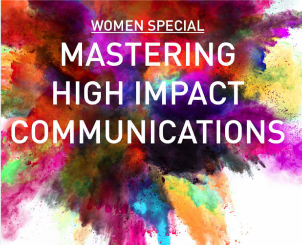 Mastering High Impact Communication