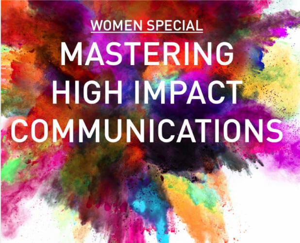 Mastering High Impact Communication
